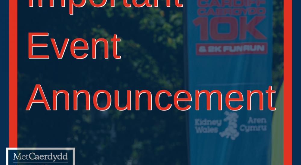 Cardiff Metropolitan University Cardiff 10K Postponement–                   New Date Sunday 4 September 2022